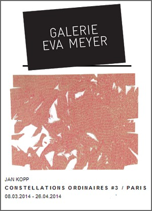 Galerie Eva Meyer - Exposition : Jan Kopp, Constellations ordinaires #3
