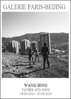 Galerie Paris-Beijing - Exposition : Wang Bing, Father and sons