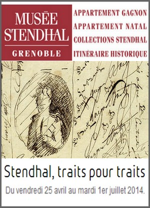 Musée Stendhal, Grenoble - Exposition : Stendhal, traits pour traits