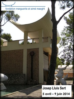 Fondation Maeght, Saint-Paul-de-Vence - Exposition : L'art et l'architecture de Josep Lluís Sert