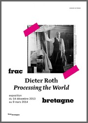 FRAC de Rennes - Dieter Roth, Processing the World