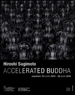 Fondation Pierre Bergé / Yves Saint-Laurent - Expo Hiroshi Sugimoto, Accelerated Buddha