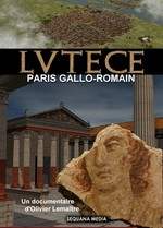 Lutèce : Paris gallo-romain