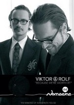 Viktor & Rolf : because we're worth it