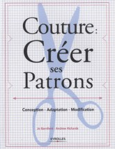Barnfield, Jo; Richards, Andrew - Couture : créer ses patrons - Conception - adaptation - modification