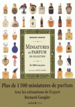 Gangler, Bernard : Miniatures de parfum de collection - De 1800 à nos jours