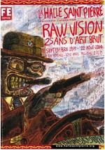 Raw vision : 25 ans d'art brut
