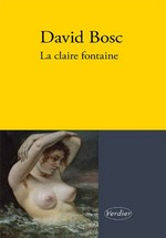 Bosc David - La claire fontaine