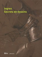 Ingres : Secrets de dessins